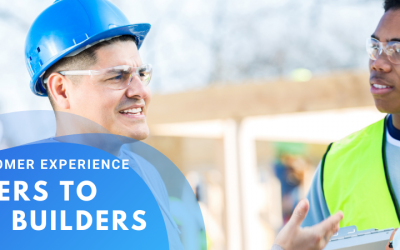 Why Customer Experience Matters to Home Builders